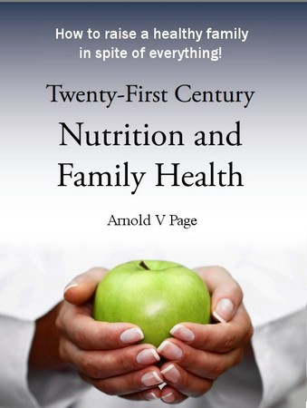 "Cover of ""Twent-First Century Nutrition and Family Health"""